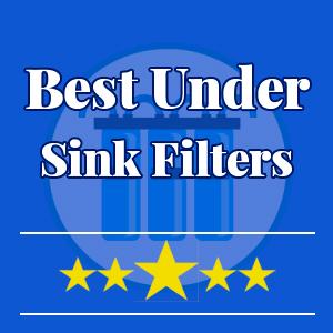 best-under-sink-water-filters