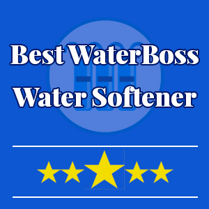 best-waterboss-water-softeners